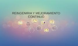 REINGENIRIA Y MEJORAMIENTO CONTINUO