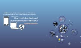 How Has Digital Media Influenced Society?