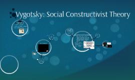 Vygotsky: Social Constructivist Theory