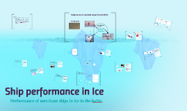 Copy of Performance of merchant vessel in ice in Baltic