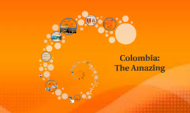 Colombia: The Amazing