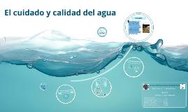 El Cuidado y Calidad del agua