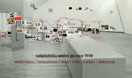 subjektivita umění po roce 1950