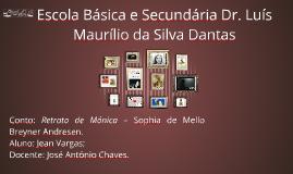 Escola Básica e Secundária Dr. Luís Maurílio da Silva Dantas