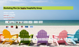 Marketing Plan for Sapho Hospitality Group