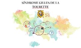 Copy of SÍNDROME GILLES DE LA TOURETTE