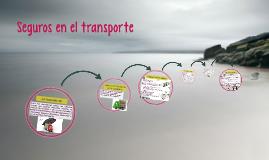 Copy of Seguros en el transporte