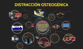 DISTRACCIÓN OSTEOGÉNICA
