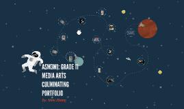 Copy of ASM3M1: GRADE 11 MEDIA ARTS CULMINATING PORTFOLIO
