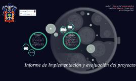 Informe de Implementación y evaluación del proyecto