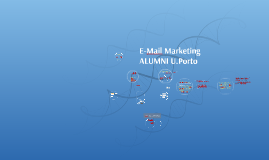 E-Mail Marketing ALUMNI U.Porto