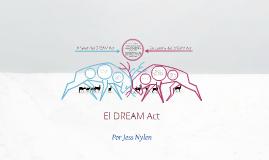 Español 202 Presentación Final: El DREAM Act