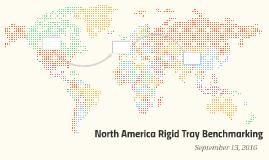 North America Rigid Tray Benchmarking