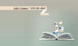 """Sofie Cramer: """"SMS für dich"""""""