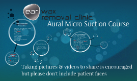 Copy of Aural Micro Suction Procedure
