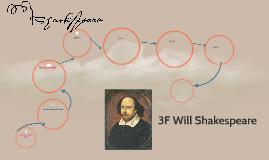 3F Will Shakespeare