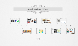 """South Africa's """"Fires"""""""