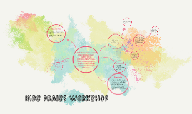 KIDS PRAISE WORKSHOP