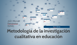 Metodologóa de la investigación cualitativa en educación