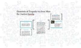 Elements of Tragedy via Iron Man