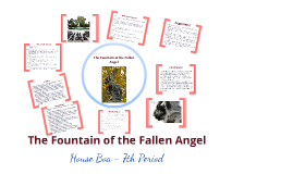 Copy of The Fountain of the Fallen Angel