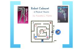 Robot Cabaret