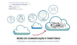 Copy of REDES DE COMUNICAÇÃO E TERRITÓRIO
