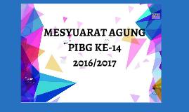 Copy of MESYUARAT AGUNG PIBG KE-14