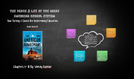 The Death & LIfe of the Great American School System