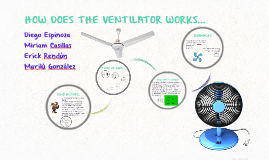 HOW DOES THE VENTILATOR WORKS...
