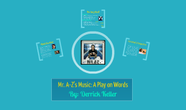 Music Appreciation Project~Mr. A-Z's Music: A Play on Words