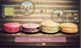 Anorexic Nervosa