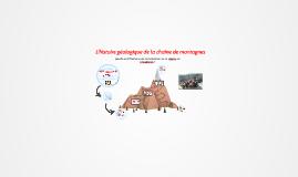 L'histoire géologique de la chaine de montagnes
