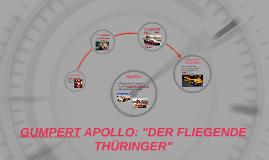 GUMPERT APOLLO: DER FLIEGENDE THÜRINGER