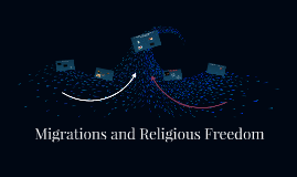 Migrations and Religious Freedom