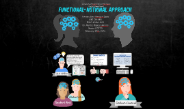 Functional Notional Approach