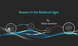 Bowers In the Medieval Ages