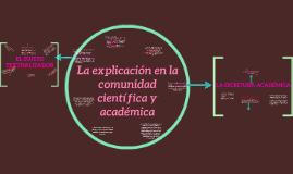 La explicación en la comunidad científica y académica