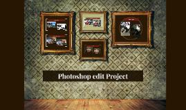 Photoshop edit Project