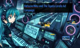 Hatsune Miku and Toyota Corolla Ad Campaign V Original