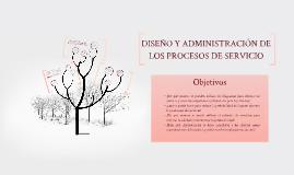 Diseño y Administración de los Procesos de Servicio