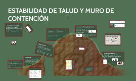 ESTABILIDAD DE TALUD Y MURO DE CONTENCIÓN