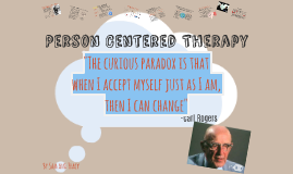 Copy of Person Centered Therapy