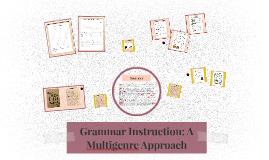 Grammar Instruction: A Multigenre Approach