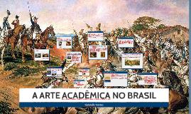 A ARTE ACADÊMICA NO BRASIL
