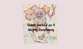 Copy of Daleki wschód po II Wojnie Światowej