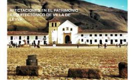 Copy of Detrimento en el patrimonio arquitectonico de Villa de Leyva