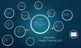 Moments Media Training
