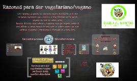 Razones para ser vegetariano/vegano