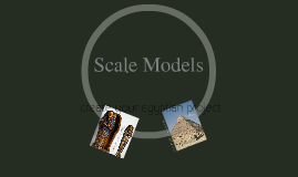 Scale Models and Maps